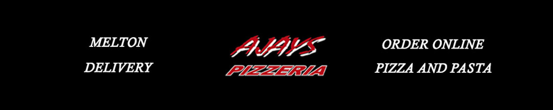 Ajays Pizzeria (Melton) Official Website (Order Online)